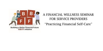 """""""Practicing Financial Self-Care"""""""