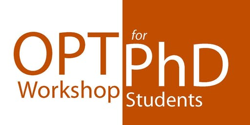 OPT Workshop for PhD Students