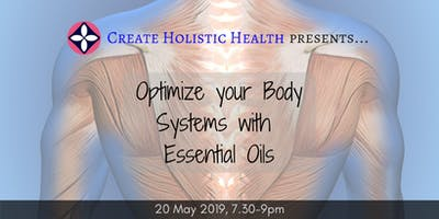Optimize your Body Systems with Essential Oils