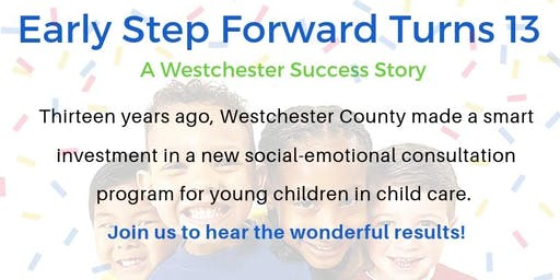 Early Step Forward Turns 13: A Westchester Success Story