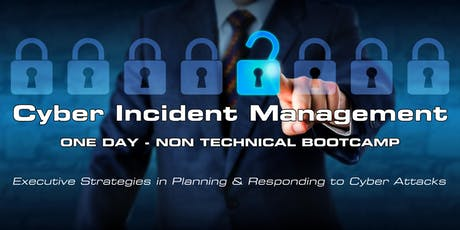 Cyber Incident Management - Non Technical Bootcamp - September 27th 2019 tickets