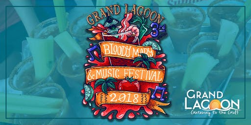 4th Annual Grand Lagoon Bloody Mary & Music Fest
