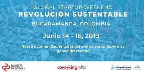 Techstars Global Startup Weekend Bucaramanga Revolución Sustentable entradas