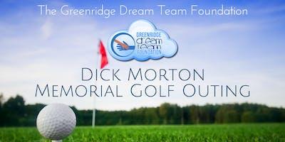 The 7th Annual Greenridge Dream Team Foundation - **** Morton Memorial Golf Outing