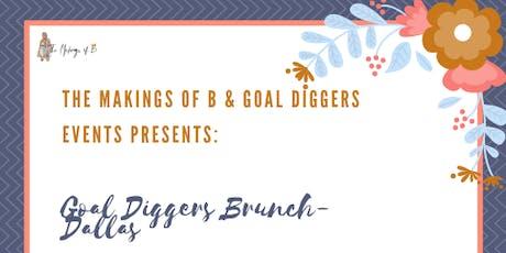 Goal Diggers Brunch - Dallas tickets