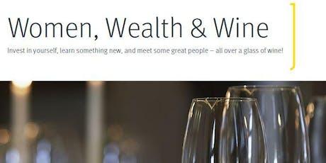 Women, Wealth & Wine tickets