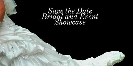 Save the Date Bridal and Event Showcase tickets