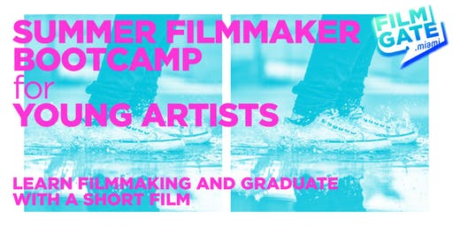 Summer Filmmaker Bootcamp for Young Artists (12 - 17yrs old) - 2 sessions
