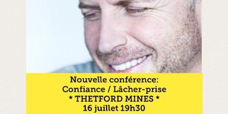 THETFORD MINES Confiance / Lâcher-prise 15$ tickets