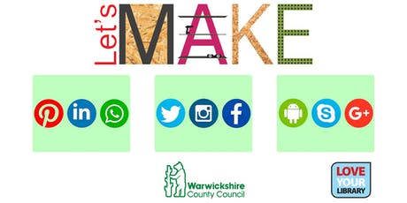 Let's Make Social Media at Rugby Library tickets