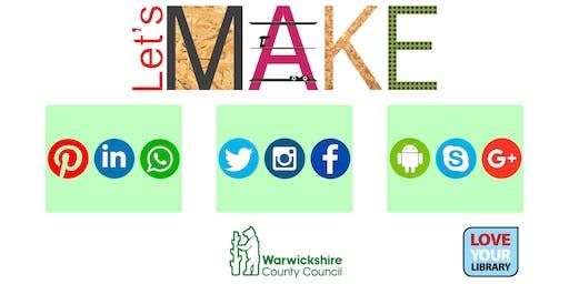 Let's Make Social Media at Rugby Library