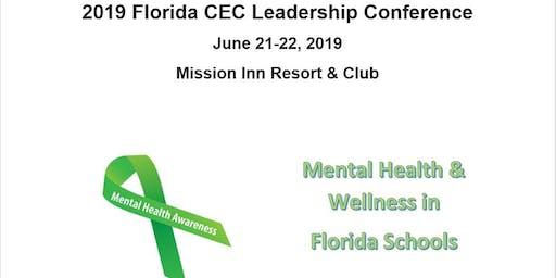 "2019 FCEC Leadership Conference ""Mental Health & Wellness in Florida Schools"""