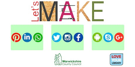 Let's Make Social Media at Nuneaton Library tickets