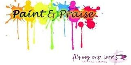Paint and Praise tickets