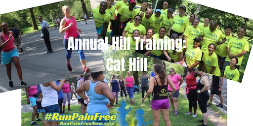 The annual #RUNPAINFREE Hill Training Event! LIVE FB!