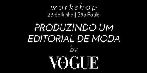 Produzindo um editorial de moda by Vogue - 28 de Junho - São Paulo