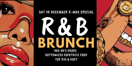 R&B Brunch December Xmas Special tickets