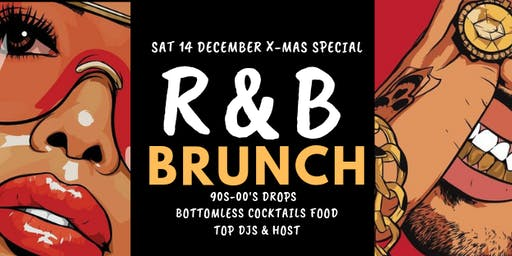 R&B Brunch December Xmas Special