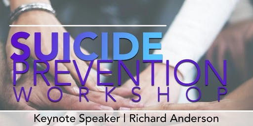SUICIDE PREVENTION WORKSHOP