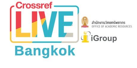 Crossref LIVE Bangkok tickets