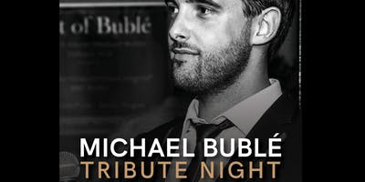 Michael Bublé Tribute Night With Tom Cary
