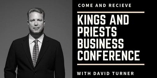 Kings and Priests Business Conference
