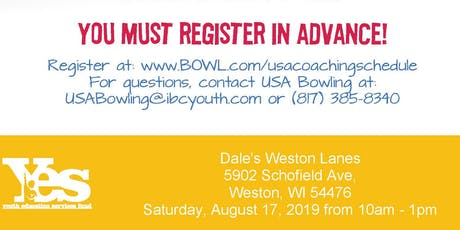 FREE USA Bowling Coach Certification Seminar - Dale's Weston Lanes, Weston, WI tickets