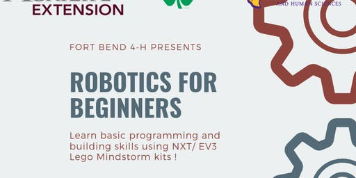 Fort Bend 4-H : Robotics for Beginners -Workshop #3