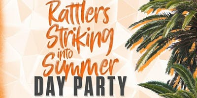 Rattlers Striking Into Summer Day Party