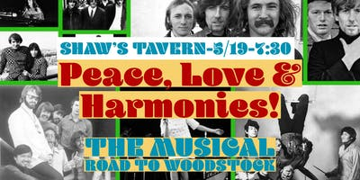Peace, Love & Harmonies!  The Musical Road to Woodstock
