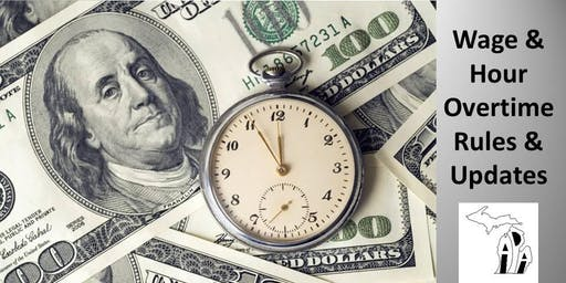 Wage and Hour Overtime Rules and Updates