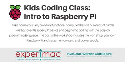 Kids Coding Class: Intro to  Raspberry Pi - Experimac Pearland Parkway
