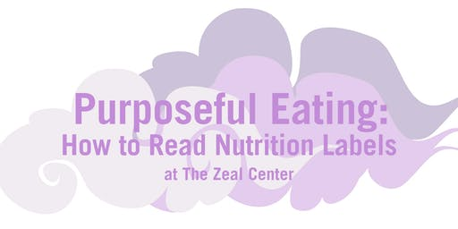 Purposeful Eating: How to Read Nutrition Labels