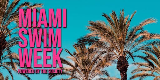 Miami Swim Week powered by The SOCIETY