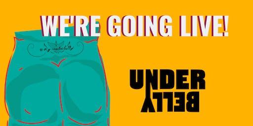 UnderBelly App Launch