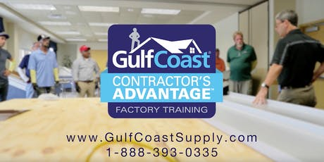Contractor's Advantage Factory Training - October 2019 tickets