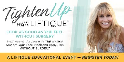Tighten Up With Liftique: New Medical Advances to Firm and Smooth Your Face, Neck and Body Skin WITHOUT Surgery- in Long Beach, CA