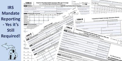 IRS Mandate Reporting - Yes it's Still Required!