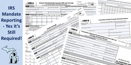IRS Mandate Reporting - Yes it's Still Required! tickets