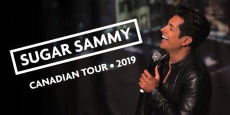 SUGAR SAMMY: CANADIAN TOUR 2019 tickets