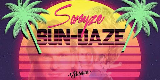 Swayze Sun-Daze at Sidebar