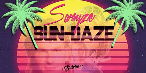 Swayze Sun-Daze at Sidebar