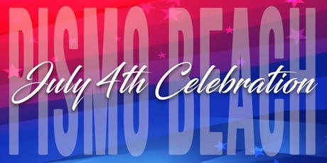 Pismo Beach July 4th Celebration 2019 tickets