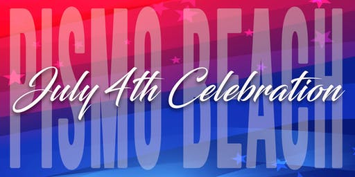 Pismo Beach July 4th Celebration 2019