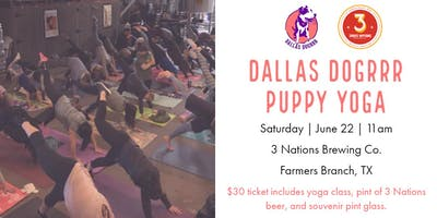 Dallas DogRRR Puppy Yoga at 3 Nations Brewing