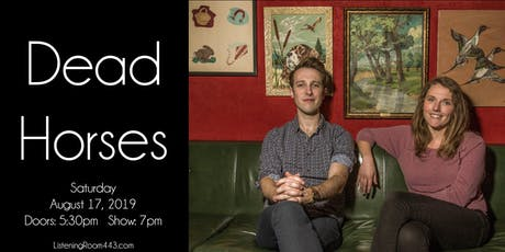 Dead Horses at the Listening Room at 443 tickets