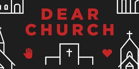 Dear Church Houston  tickets