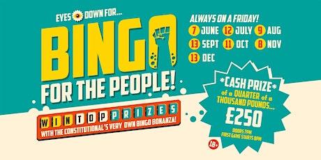 Bingo for the People - 7 June,12 July, 9 Aug, 20 Sept, 11 Oct, 8 Nov, 13 Dec tickets