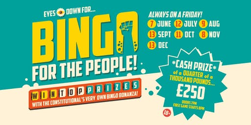 Bingo for the People - 7 June,12 July, 9 Aug, 20 Sept, 11 Oct, 8 Nov, 13 Dec
