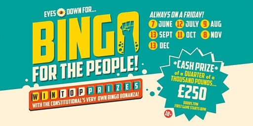 Bingo for the People - 7 June,12 July, 9 Aug, 20 Sept, 11 Oct, 8 Nov, 13 Dec